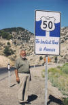 "The ""Loneliest road in America"" is the marker put on US 50 in Nevada."